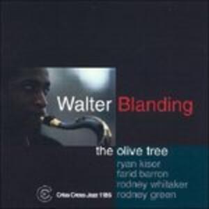 The Olive Tree - CD Audio di Walter Blanding