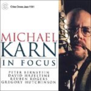 Michael Karn Quintet - in Focus - CD Audio di Michael Karn