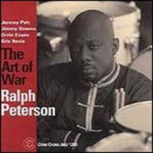 Art Of War - CD Audio di Ralph Peterson