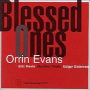 Blessed Ones - CD Audio di Orrin Evans