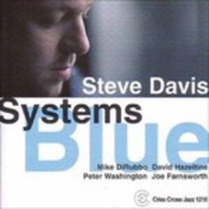 Systems Blue - CD Audio di Steve Davis