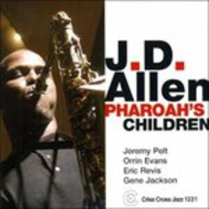 Pharoah's Children - CD Audio di J.D. Allen