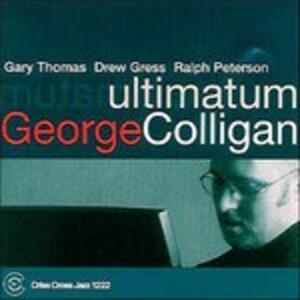Ultimatum - CD Audio di George Colligan