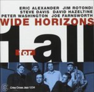 Wide Horizons - CD Audio di One for All