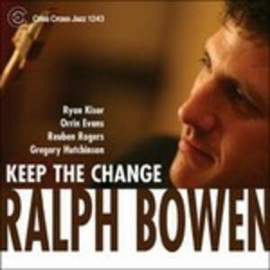 CD Keep the Change Ralph Bowen