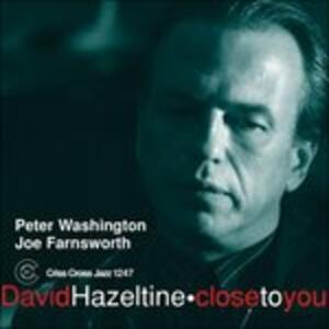 Close to You - CD Audio di David Hazeltine