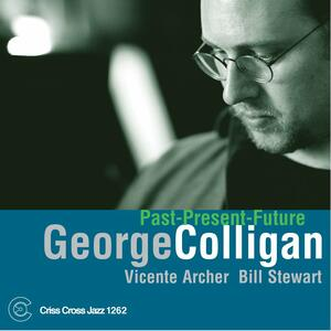 Past Present Future - CD Audio di George Colligan