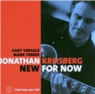 New for Now - CD Audio di Jonathan Kreisberg