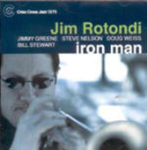 Iron Man - CD Audio di Jim Rotondi