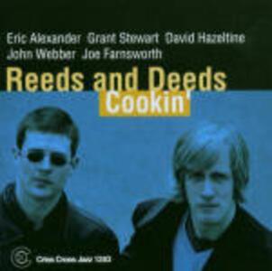 Cookin' Reeds and Deeds - CD Audio di Eric Alexander