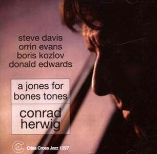 A Jones for Bones Tones - CD Audio di Conrad Herwig