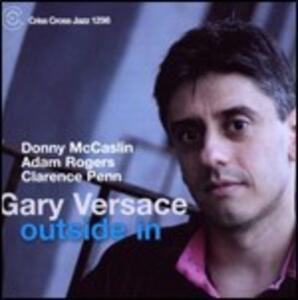 Outside in - CD Audio di Gary Versace