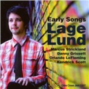 Early Songs - CD Audio di Lage Lund