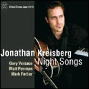 Night Songs - CD Audio di Jonathan Kreisberg