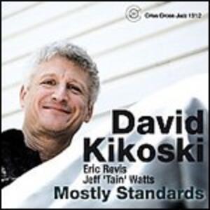 Mostly Standards - CD Audio di David Kikoski