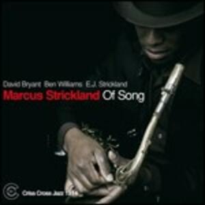Of Song - CD Audio di Markus Strickland