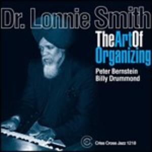 The Art of Organizing - CD Audio di Lonnie Smith