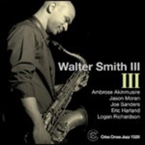 III - CD Audio di Walter Smith III
