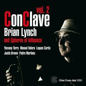 ConClave vol.2 - CD Audio di Brian Lynch,Spheres of Influence