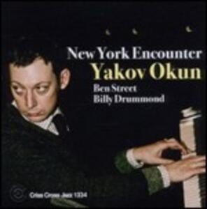 New York Encounter - CD Audio di Yakov Okun