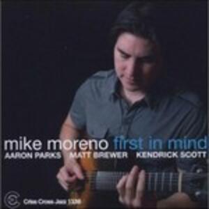 First in Mind - CD Audio di Mike Moreno