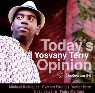 Today's Opinion - CD Audio di Yosvany Terry