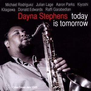Today Is Tomorrow - CD Audio di Dayna Stephens