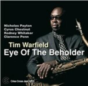 Eye of the Beholder - CD Audio di Tim Warfield
