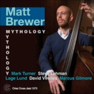 Mythology - CD Audio di Matt Brewer