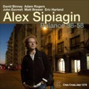 Balance 38-58 - CD Audio di Alex Sipiagin