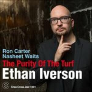 The Purity of the Turf - CD Audio di Ethan Iverson