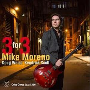 Three For Three - CD Audio di Mike Moreno