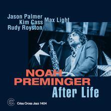 After Life - CD Audio di Noah Preminger