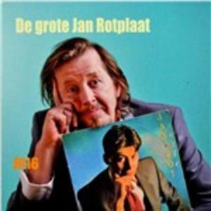 Grote Jan Rotplaat - CD Audio di Jan Rot