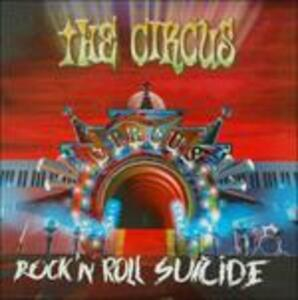 Rock 'n' Roll Suicide - CD Audio Singolo di Circus
