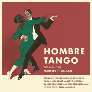 Hombre Tango - CD Audio di Marcelo Nisinman