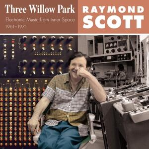 Three Willow Park - CD Audio di Raymond Scott