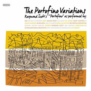 Portofino Variations - CD Audio di Raymond Scott