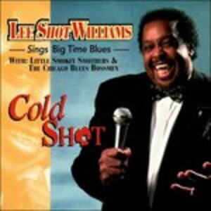 Cold Shot - CD Audio di Lee Shot Williams