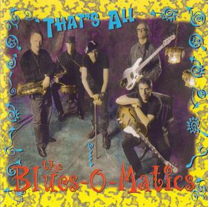 That's All - CD Audio di Blues-O-Matics