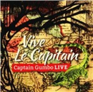Vive le Captain - CD Audio di Captain Gumbo