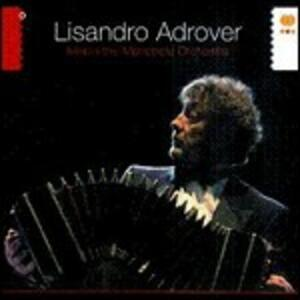 Meets the Metropole Orchestra - CD Audio di Lisandro Adrover
