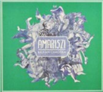 Balkan Chaotika - CD Audio di Amariszi