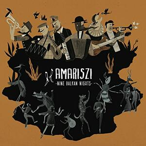 Nine Balkan Nights - CD Audio di Amariszi