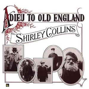Adieu to Old England - Vinile LP di Shirley Collins