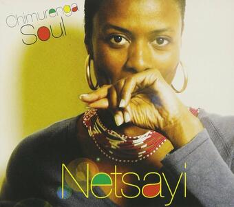 Chimurenga Soul - CD Audio di Netsayi
