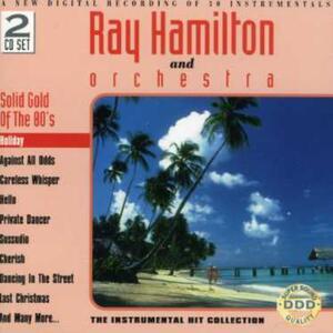 Holiday - CD Audio di Ray Hamilton (Orchestra)