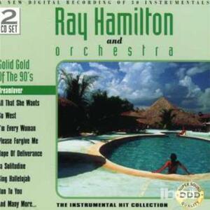 Dreamlover - CD Audio di Ray Hamilton (Orchestra)