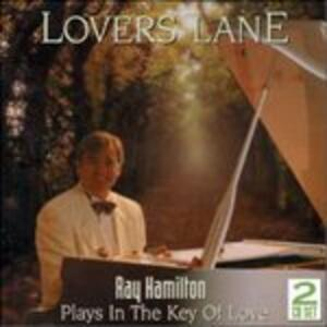 Lovers Lane - CD Audio di Ray Hamilton