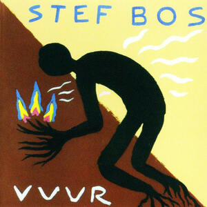 Vuur - CD Audio di Stef Bos